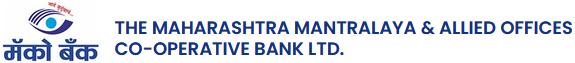 THE MAHARASHTRA MANTRALAYA & ALLIED OFFICES CO-OPERATIVE BANK                                                     LTD.